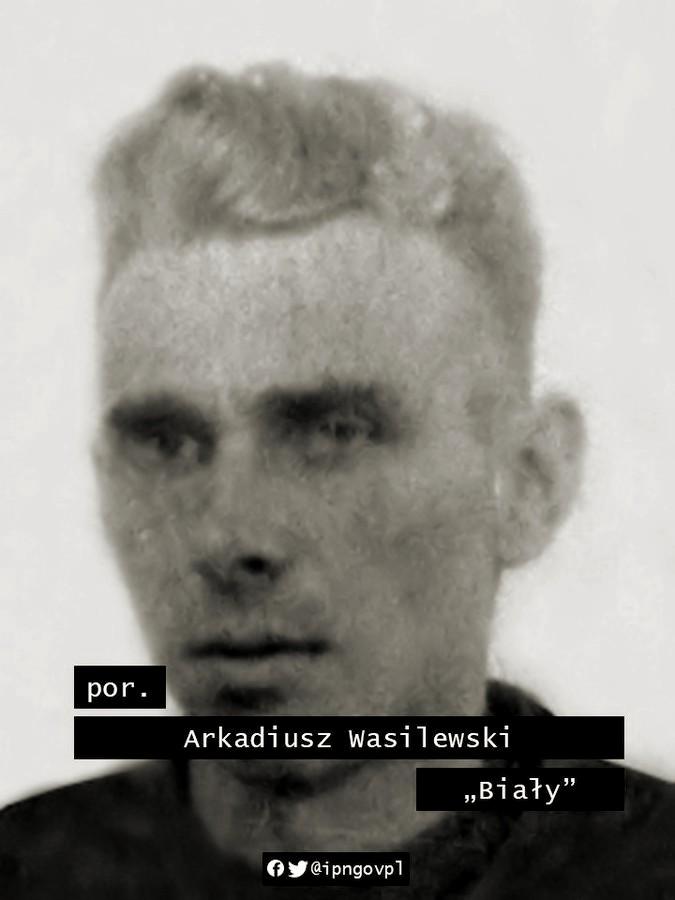 """Arkadiusz Wasilewski ps. """"Biały"""" (1925-1949)"""