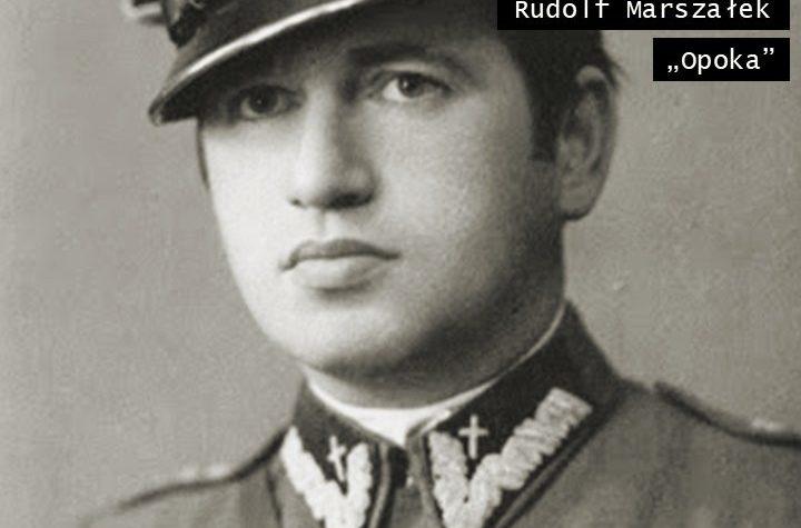 "ks. mjr Rudolf Marszałek ps. ""Opoka"" (1911-1948)"